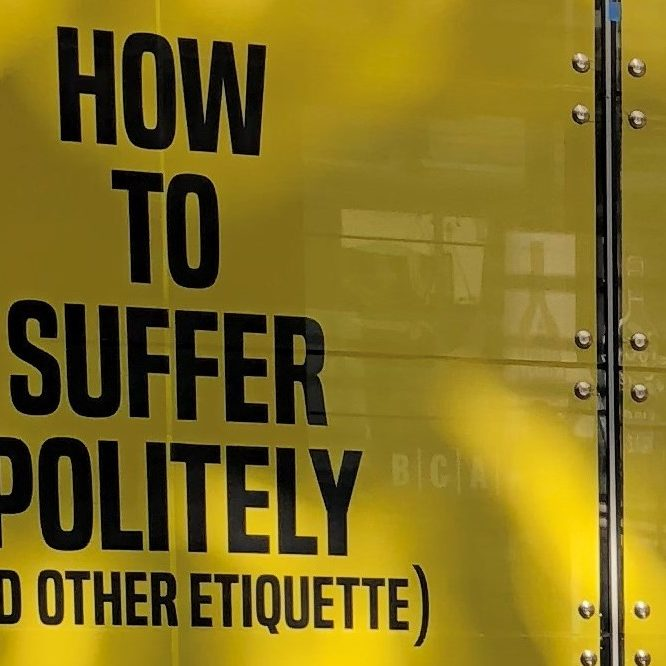 Photo: of an art installation called How To Suffer Politely (And Other Etiquette)